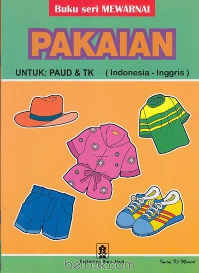 Buku Seri Mewarnai Pakaian Untuk Paud Tk Imam Kr Moncol Belbukcom