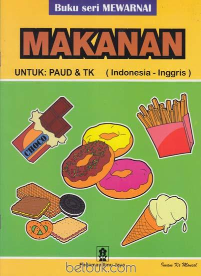 Buku Seri Mewarnai Makanan Untuk Paud Tk Imam Kr Moncol Belbuk Com
