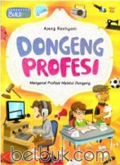 Dongeng Profesi: Mengenal Profesi Melalui Dongeng