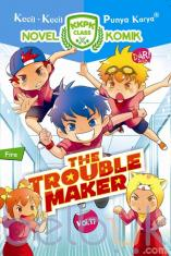 KKPK: The Trouble Maker