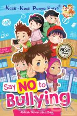 KKPK Full Colour: Say No to Bullying