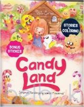 Candy Land: Serunya Mendongeng Sambil Mewarnai