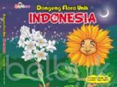 Dongeng Flora Unik Indonesia