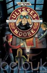 Ulysses Moore: Kunci Utama
