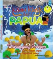 Seri Ensiklopedia Dongeng Nusantara: Kisah Klasik Dari Papua: Woiram Yang Perkasa Dan 12 Cerita Rakyat Papua Yang Menginspirasi Lainnya