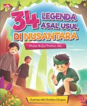34 Legenda Asal Usul di Nusantara
