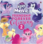 My Little Pony The Movie: Friendship Forever Colouring 2