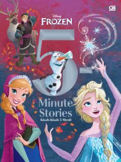 Frozen: 5-Minute Stories (Disney Frozen: Kisah-Kisah 5 Menit)