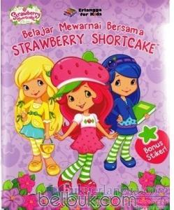 Strawberry Shortcake Belajar Mewarnai Bersama Strawberry Shortcake