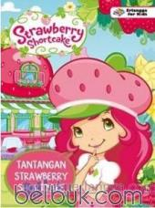 Strawberry Shortcake: Tantangan Strawberry Shortcake