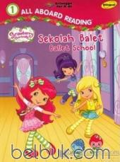 Strawberry Shortcake: Sekolah Balet (Ballet School)