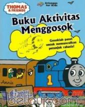 Thomas and Friends: Buku Aktivitas Menggosok
