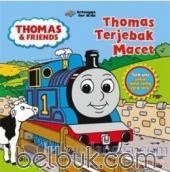 Thomas and Friends: Thomas Terjebak Macet
