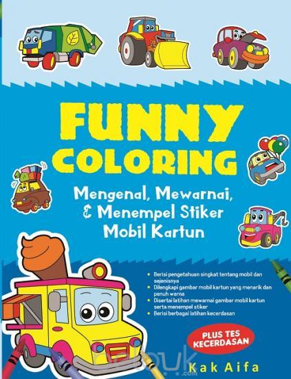 Funny Coloring Mengenal Mewarnai Dan Menempel Stiker Mobil Kartun