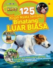 125 Kisah Nyata tentang Binatang Luar Biasa