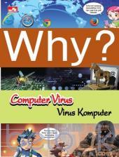 Why?: Computer Virus (Virus Komputer)