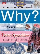 Why?: Polar Expedition (Ekspedisi Kutub)