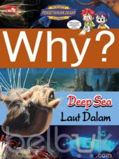 Why?: Deep Sea (Laut Dalam)