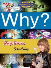 Why?: Magic Science (Sains Sulap)