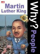 Why? People: Martin Luther King