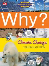 Why?: Climate Change (Perubahan Iklim)