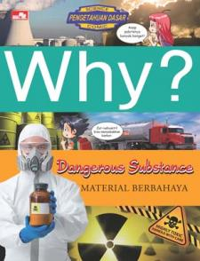 Why?: Dangerous Substance (Material Berbahaya)