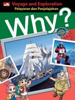 Why?: Voyage and Exploration (Pelayaran dan Penjelajahan)