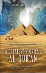 The Greatest Stories of Al-Qur'an: Kisah-kisah Hikmah & Inspiratif dari Kitab Suci Umat Muslim