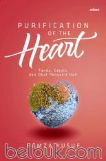 Purification of the Heart: Tanda, Gejala, dan Obat Penyakit Hati