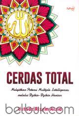 Cerdas Total: Melejitkan Potensi Multiple Intelligences Melalui Dzikir-Dzikir Harian