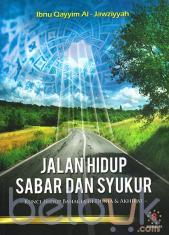 Jalan Hidup Sabar dan Syukur