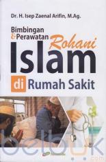 Bimbingan dan Perawatan Rohani Islam di Rumah Sakit