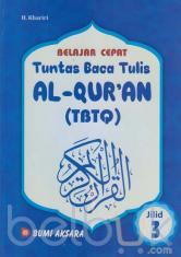 Belajar Cepat: Tuntas Baca Tulis Al-Qur'an (TBTQ) (Jilid 3)