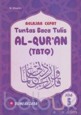 Belajar Cepat: Tuntas Baca Tulis Al-Qur'an (TBTQ) (Jilid 5)