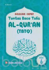 Belajar Cepat: Tuntas Baca Tulis Al-Qur'an (TBTQ) (Jilid 6)