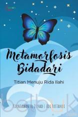 Metamorfosis Bidadari: Titian Menuju Rida Ilahi