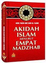 Akidah Islam Menurut Empat Madzhab