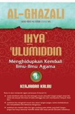 Ihya Ulumiddin 4: Keajaiban Kalbu
