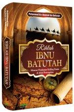 Rihlah Ibnu Bathuthah: Memoar Perjalanan Keliling Dunia di Abad Pertengahan