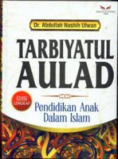 Tarbiyatul Aulad: Pendidikan Anak dalam Islam (Edisi Lengkap)