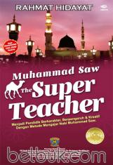 Muhammad The Super Teacher