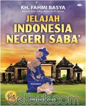 Jelajah Indonesia Negeri Saba'