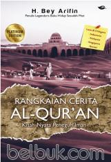 Rangkaian Cerita Al-Qur'an: Kisah Nyata Peneguh Iman