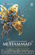 Muhammad: Generasi Penggema Hujan