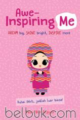 Awe-Inspiring Me: Dream Big, Shine Bright, Inspire More
