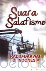 Suara Salafisme: Radio Dakwah di Indonesia