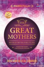The Great Mothers: Biografi Ibunda Para Ulama