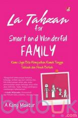 La Tahzan For Smart And Wonderful Family