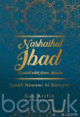 Nasaihul Ibad: Nasihat untuk Para Hamba