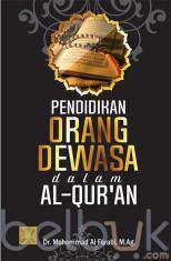 Pendidikan Orang Dewasa Dalam Al-Qur'an